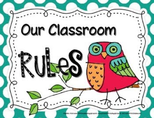 DO CLASSROOM RULES GET YOU WHAT YOU WANT?